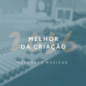 melhor_da_criacao-2016-melhores_musicas-destaque