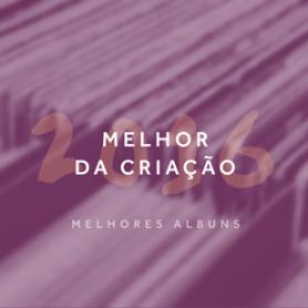 melhor_da_criacao-2016_melhores_albuns-destaque