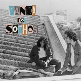 banda_dos_sonhos_amarelomanga-destaque